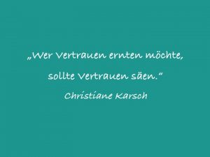 Zitat Vertrauen von Christiane Karsch