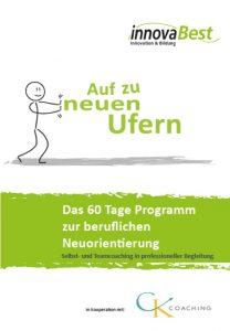 60 Tage Programm berufliche Neuorientierung